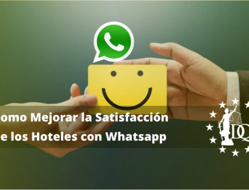 Como Mejorar la Satisfacción de los Hoteles con Whatsapp