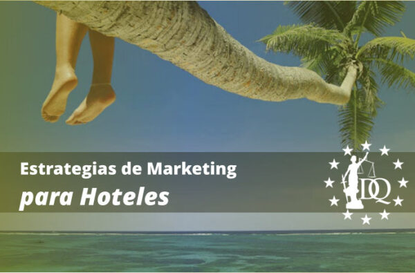 Estrategias de Marketing para Hoteles