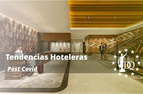 Tendencias Hoteleras Post Covid