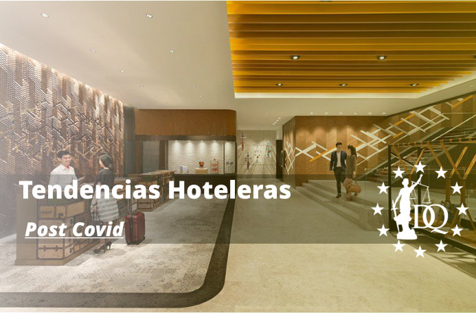 Tendencias Hoteleras Post Covid
