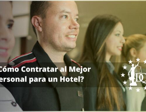 ¿Cómo Contratar al Mejor Personal para un Hotel? | RRHH