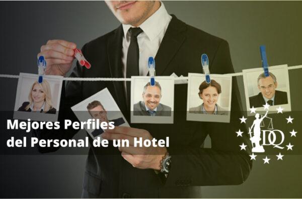 Mejores Perfiles del Personal de un Hotel