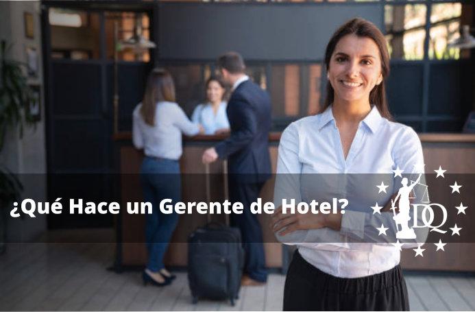 Qué Hace un Gerente de Hotel